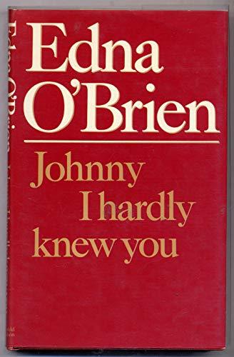 Johnny I Hardly Knew You: O'Brien, Edna