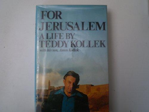 For Jerusalem: Kollek, Teddy