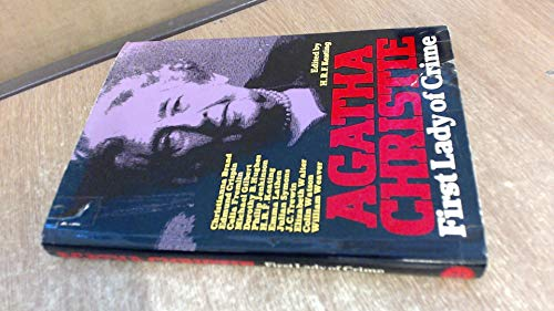 Agatha Christie: First Lady of Crime: H.R.F. Keating