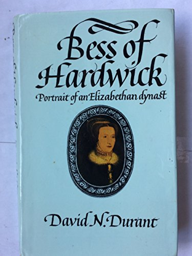 9780297773054: Bess of Hardwick