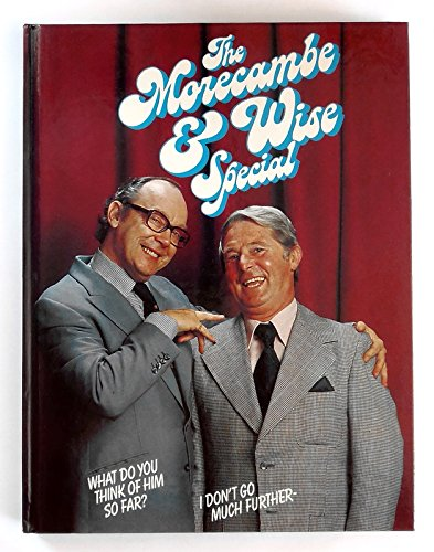 The Morecambe and Wise Special: Morecambe, Eric, Wise,