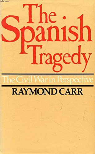 The Spanish Tragedy: The Civil War in Perspective