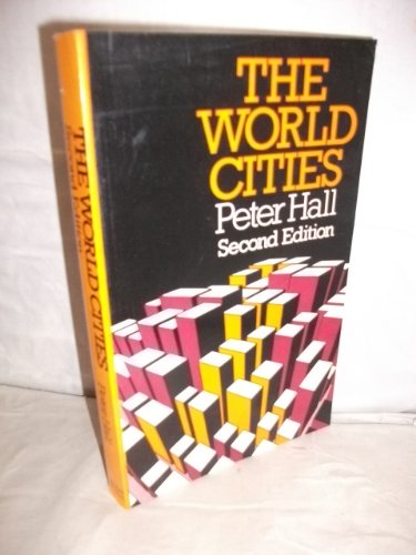 9780297773115: The World Cities
