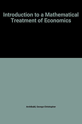 9780297773146: Introduction to a Mathematical Treatment of Economics