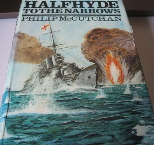 Halfhyde to the Narrows: Philip McCutchan