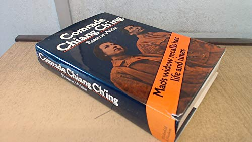 9780297773467: Comrade Chiang Ch'ing