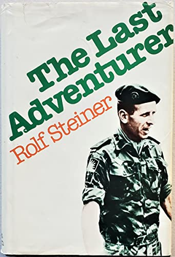 9780297773634: Last Adventurer: From Biafra to the Sudan