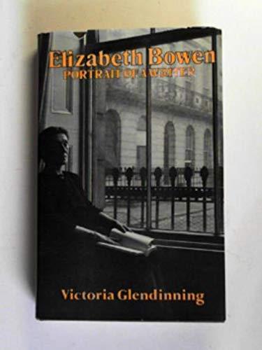 9780297773696: Elizabeth Bowen: Portrait of a Writer