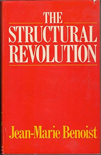 The Structural Revolution: Benoist, Jean-Marie
