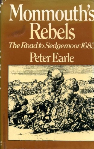 Monmouth's Rebels: Peter Earle