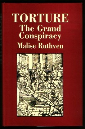 9780297773894: Torture: The Grand Conspiracy