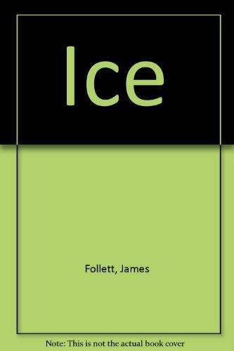 Ice: Follett, James