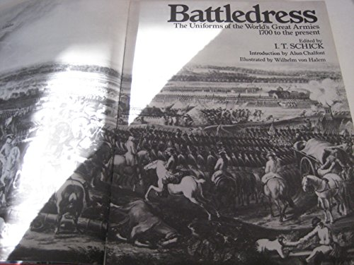 9780297774624: Battledress: Uniforms of the World's Great Armies, 1700 to the Present