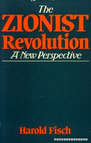 9780297774686: Zionist Revolution: A New Perspective