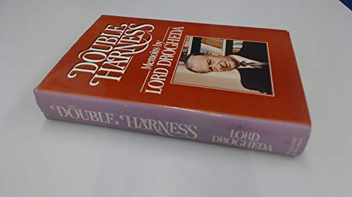 Dougle Harness: Memoirs (signed): LORD DROGHEDA