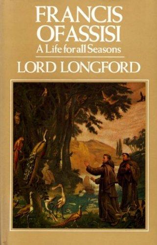 Francis of Assisi: Frank Pakenham Longford