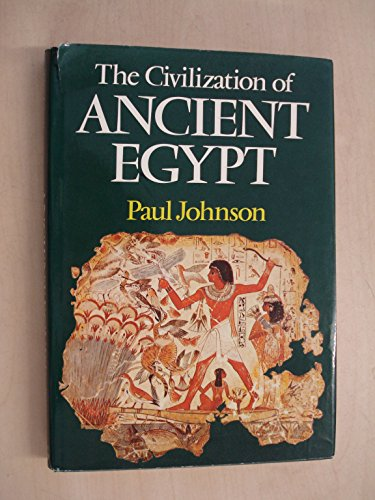 9780297775300: The Civilization of Ancient Egypt