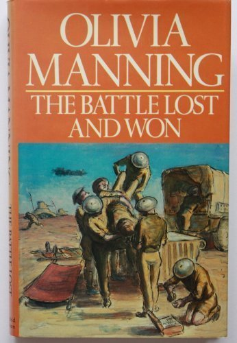 9780297775409: The battle lost and won: A novel
