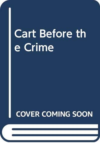 9780297775584: Cart Before the Crime