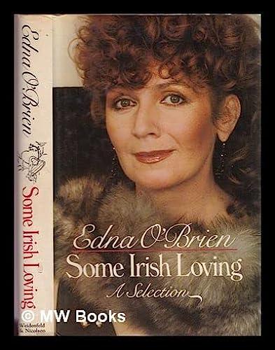 Some Irish Loving: a Selection: O'Brien Edna
