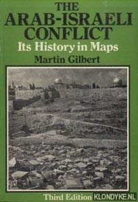 9780297775935: The Arab-Israeli Conflict: Its History in Maps