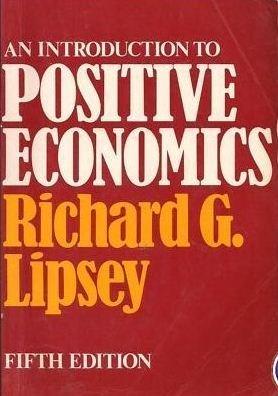 9780297775980: An Introduction to Positive Economics