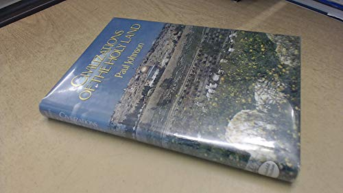 Civilizations of the Holy Land.: JOHNSON, PAUL.