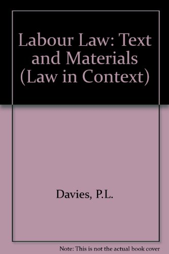 Labour Law: Text and Materials (Law in: Davies, P.L.