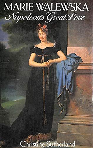 9780297776260: Marie Walewska: Napoleon's Great Love