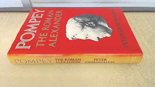 9780297776406: Pompey: The Roman Alexander v. 1