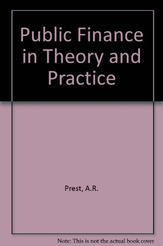 9780297776482: Public Finance in Theory and Practice