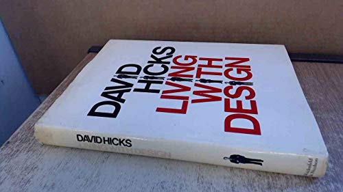 9780297776796: Living with Design