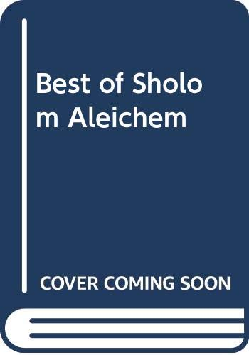 Best of Sholom Aleichem (029777686X) by Aleichem, Sholom
