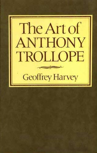 9780297777281: Art of Anthony Trollope