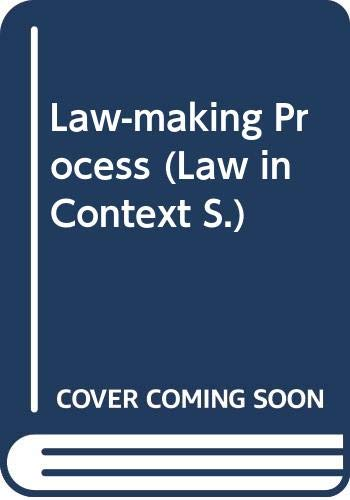 9780297777502: Law-making Process (Law in Context)