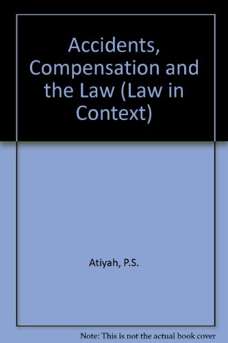 9780297777540: Accidents, Compensation and the Law (Law in Context)