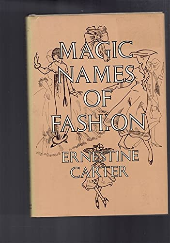 9780297778042: Magic Names of Fashion