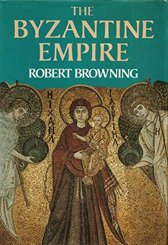 9780297778219: Byzantine Empire