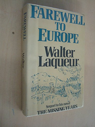 9780297778707: Farewell to Europe