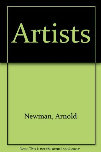 Artists (029777879X) by Newman, Arnold