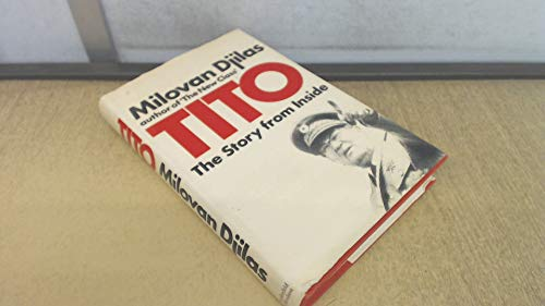 Tito the Story from Inside: Djilas Milovan Translated
