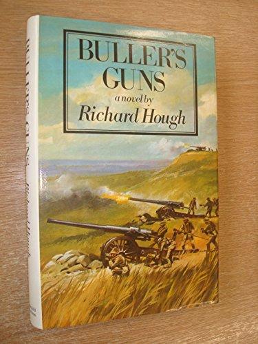 Buller's Guns, Buller's Dreadnought and Buller's Victory: Hough, Richard.: