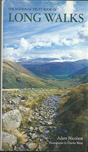 National Trust Book of Long Walks: Adam Nicolson