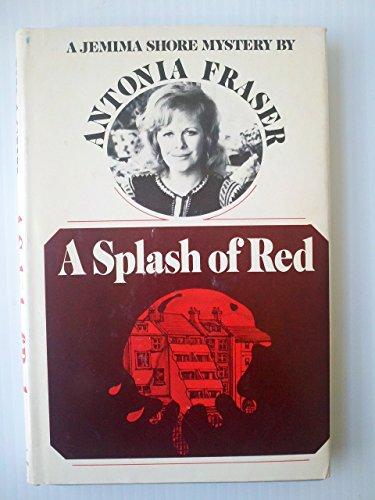 9780297779377: Splash of Red