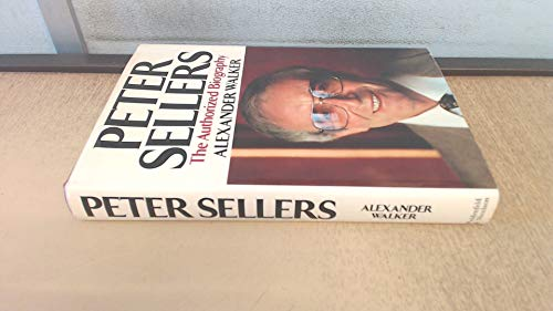 9780297779650: Peter Sellers: The Authorized Biography