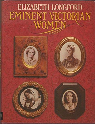 9780297779858: Eminent Victorian Women