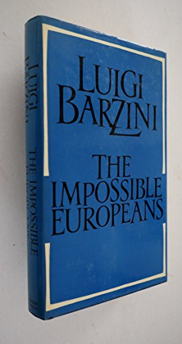 The Impossible Europeans: Barzini. Luigi