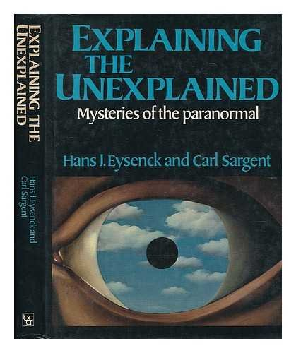 9780297780687: Explaining the Unexplained: Mysteries of the Paranormal