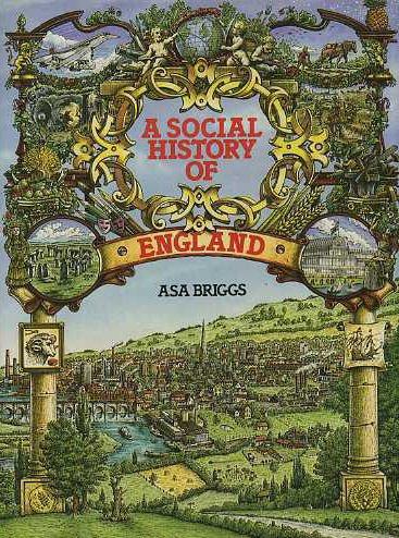 9780297780748: A Social History of England