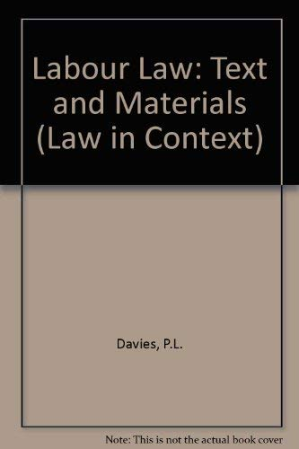 Labour Law: Texts and Materials. Second Edition.: Davies, Paul ; Freedland, Mark